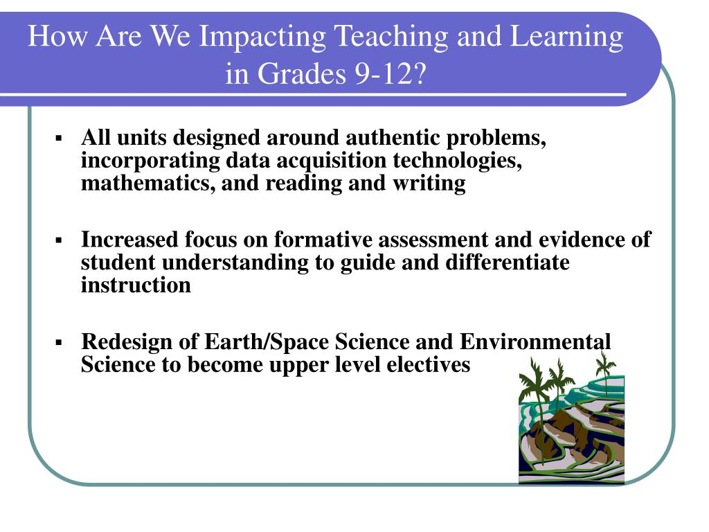 How Are We Impacting Teaching and Learning in Grades 9-12?