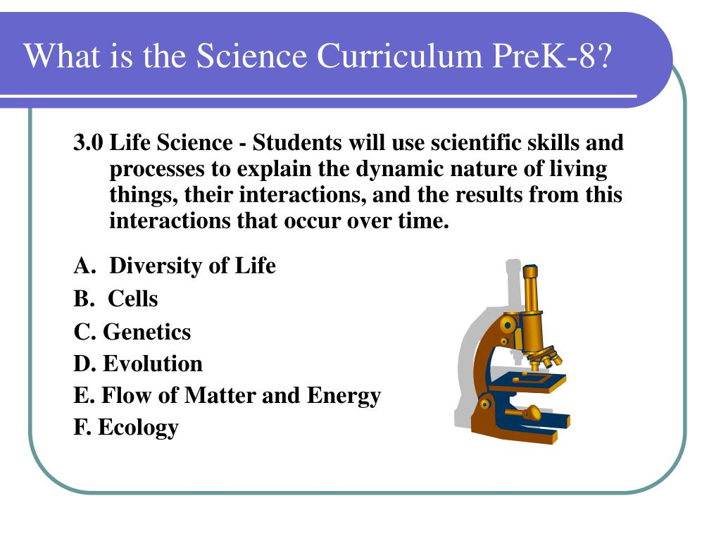 What is the Science Curriculum PreK-8?