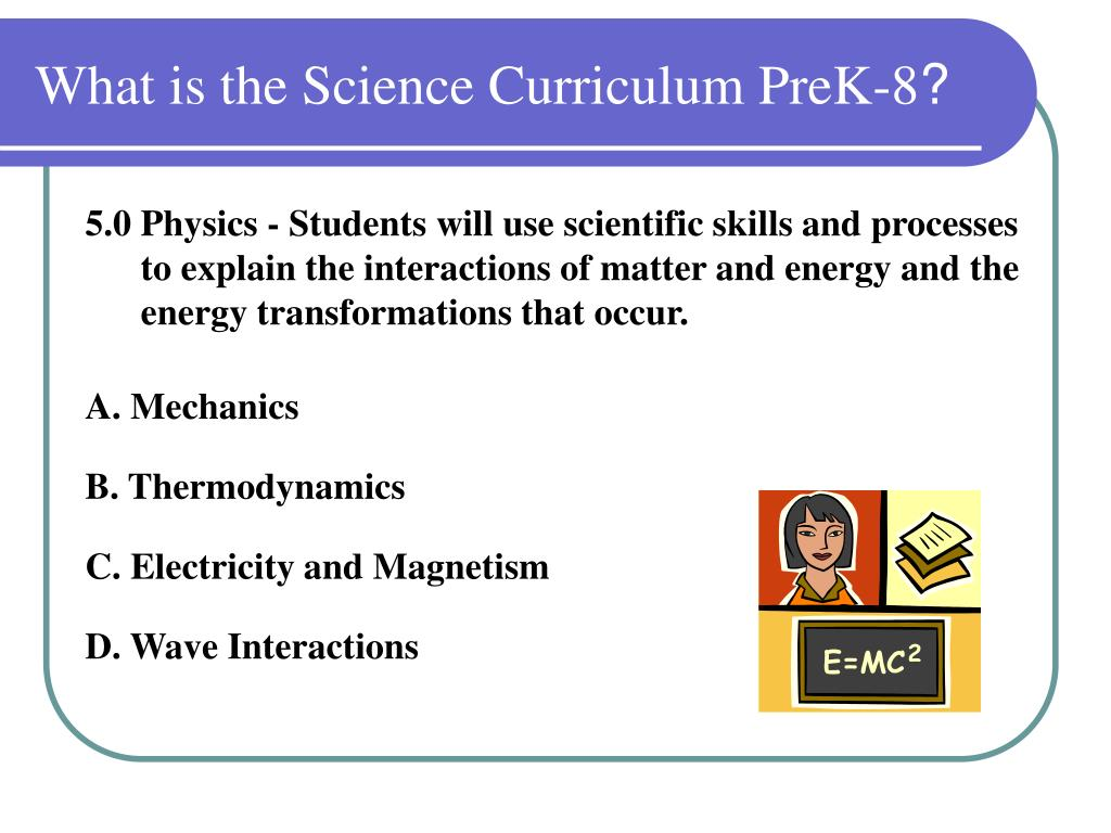 What is the Science Curriculum PreK-8