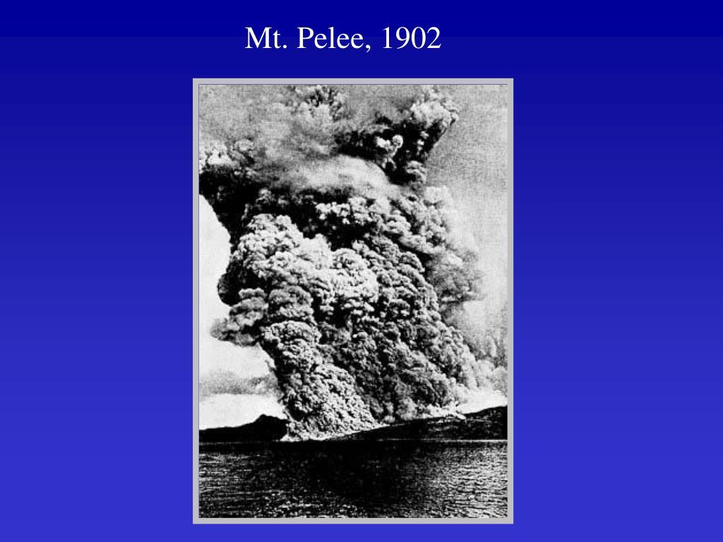 Mt. Pelee, 1902
