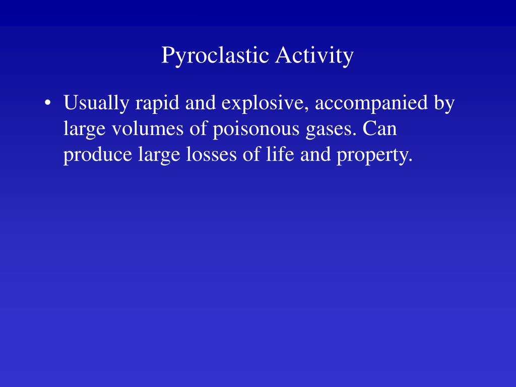 Pyroclastic Activity