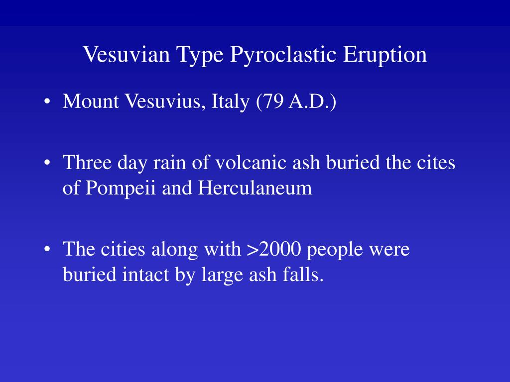 Vesuvian Type Pyroclastic Eruption