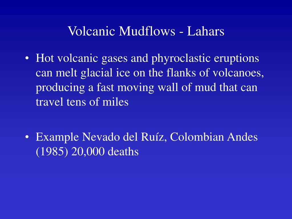 Volcanic Mudflows - Lahars