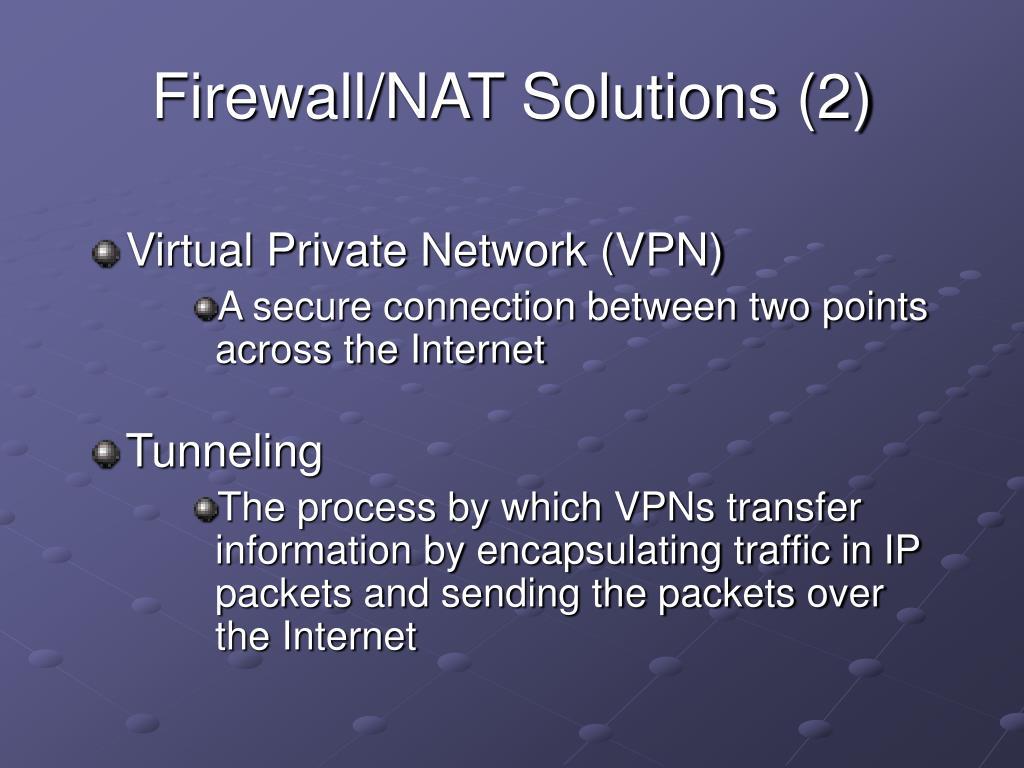 Firewall/NAT Solutions (2)