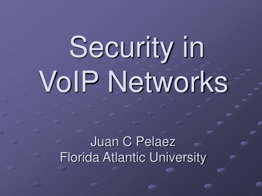 Security in VoIP Networks