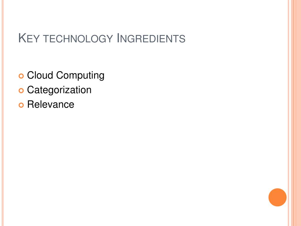Key technology Ingredients