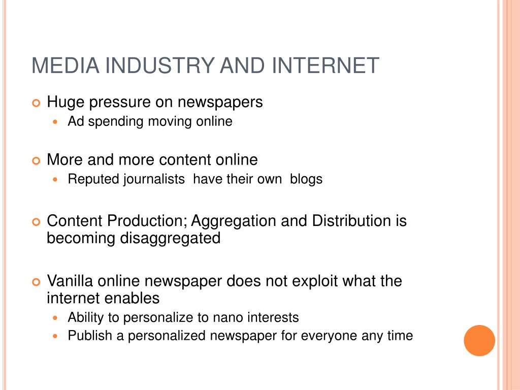 MEDIA INDUSTRY AND INTERNET