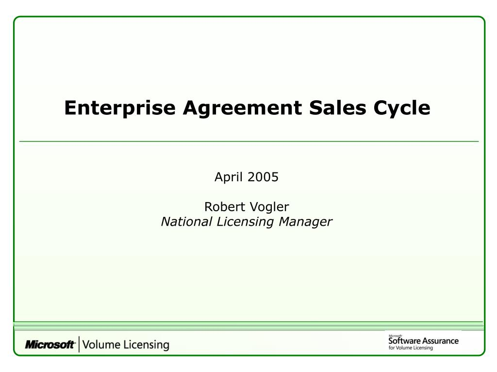 Enterprise Agreement Sales Cycle