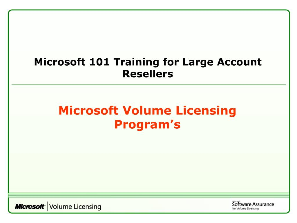 Microsoft 101 Training for Large Account Resellers