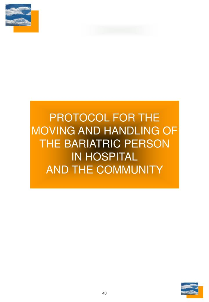 PROTOCOL FOR THE MOVING AND HANDLING OF THE BARIATRIC PERSON