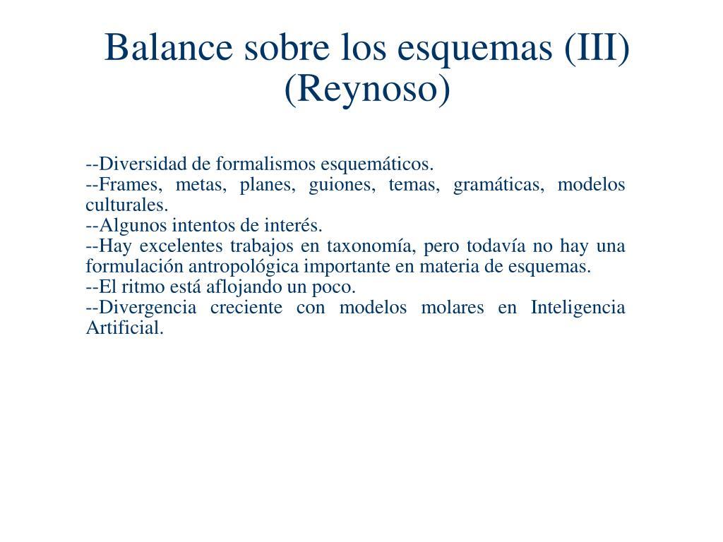 Balance sobre los esquemas (III)