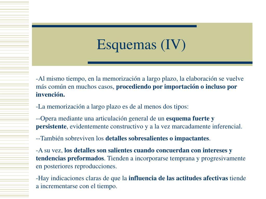 Esquemas (IV)