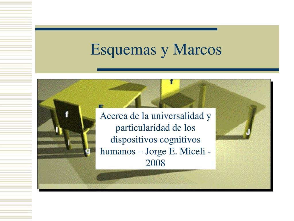 Esquemas y Marcos