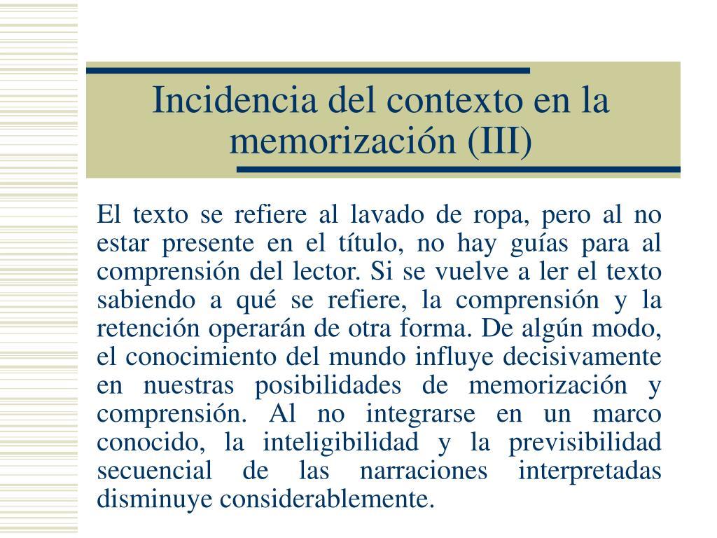 Incidencia del contexto en la memorización (III)