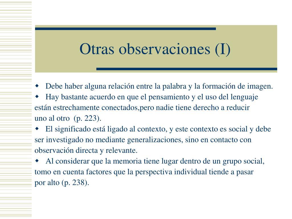 Otras observaciones (I)