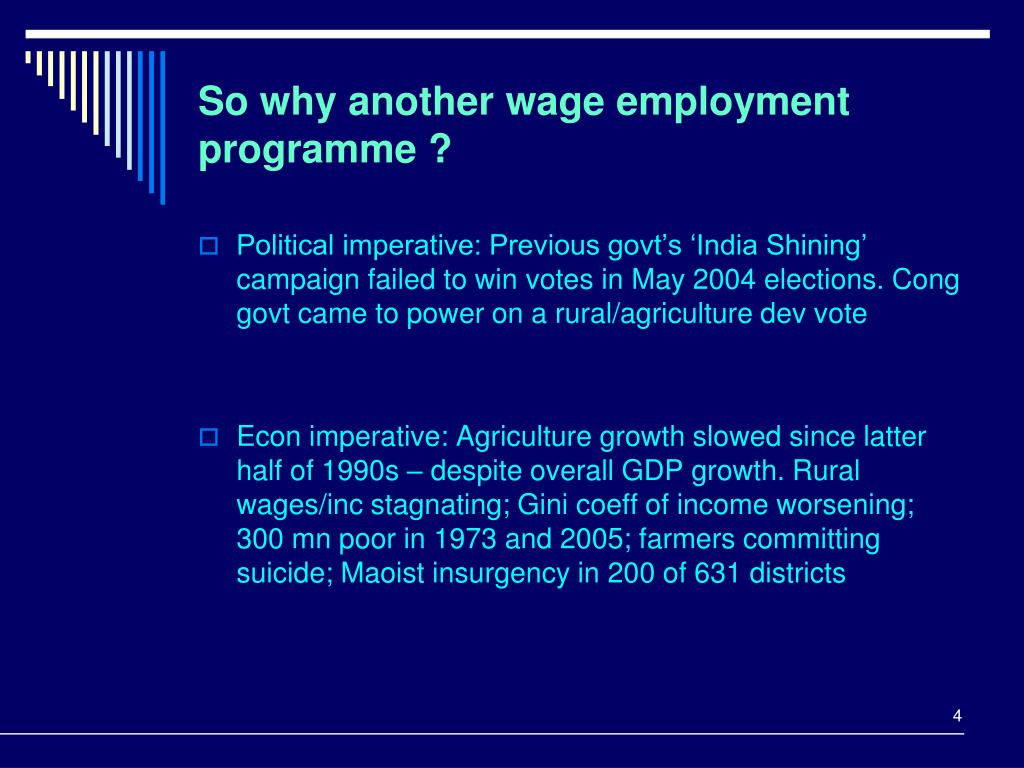 So why another wage employment programme ?
