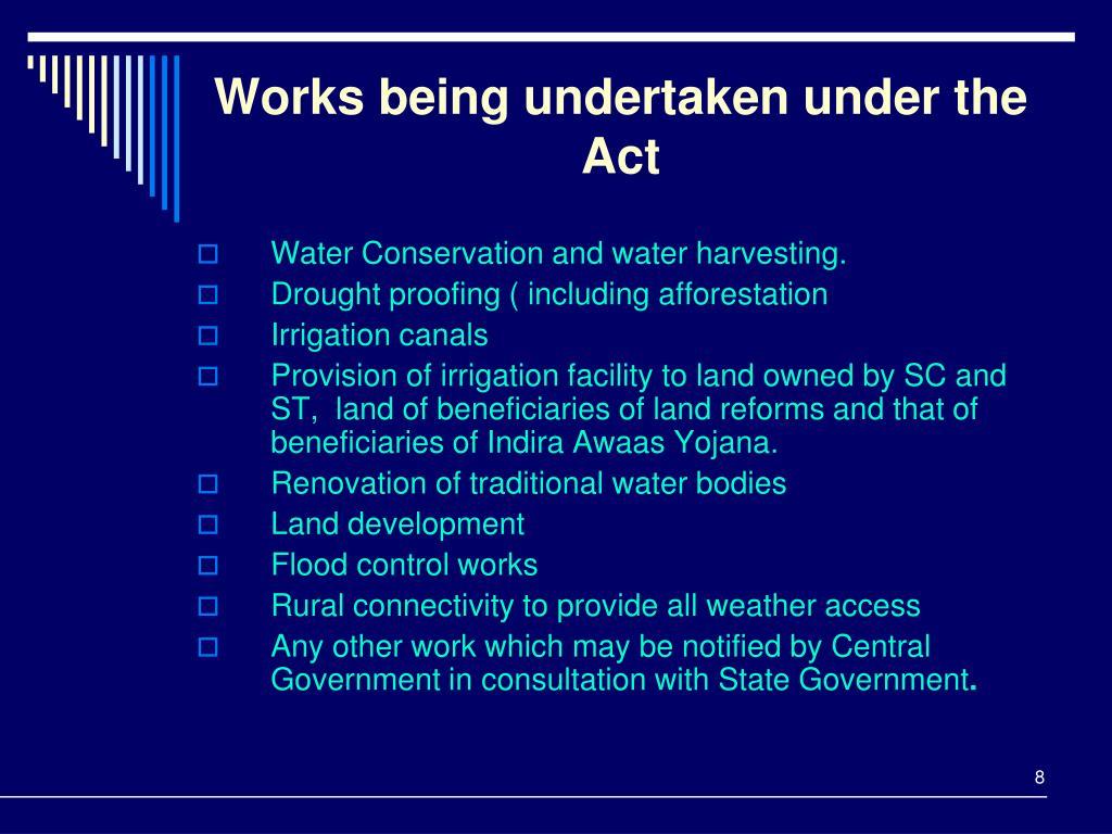 Works being undertaken under the Act