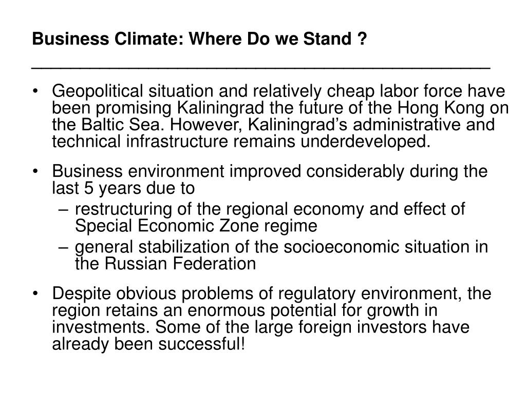 Business Climate: Where Do we Stand ?