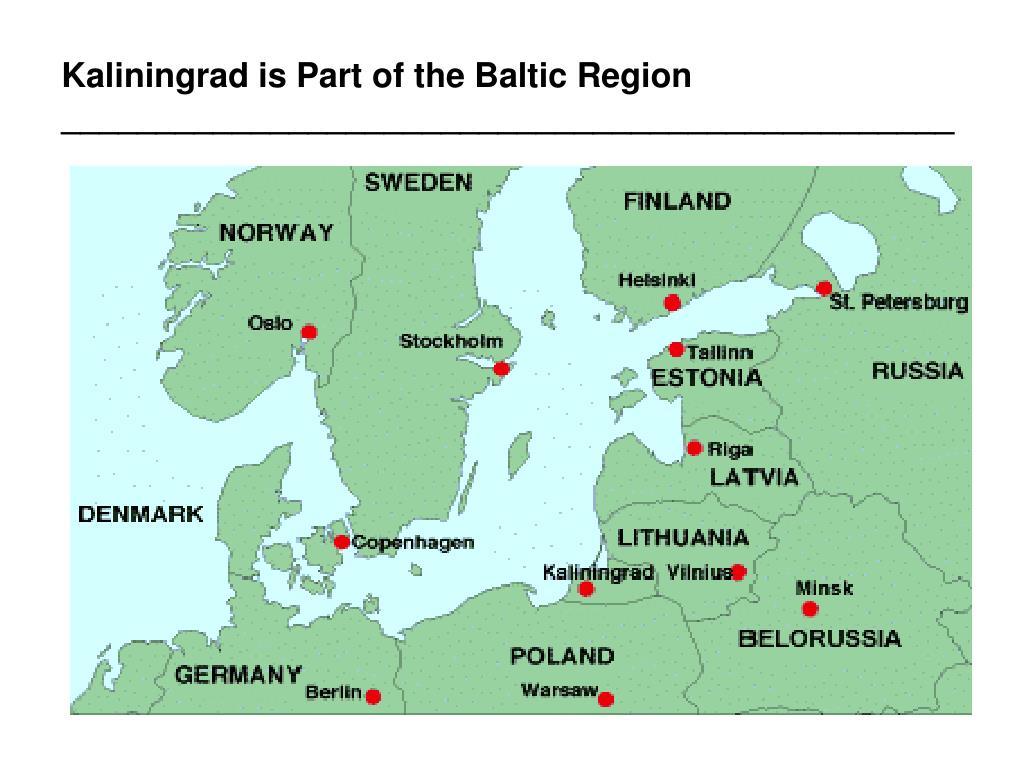Kaliningrad is Part of the Baltic Region