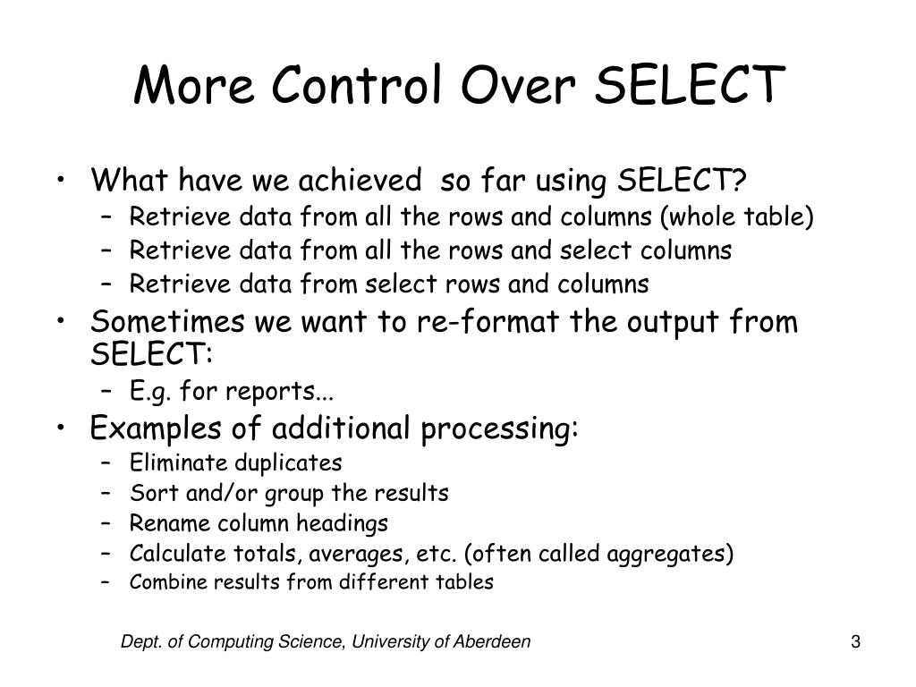 More Control Over SELECT