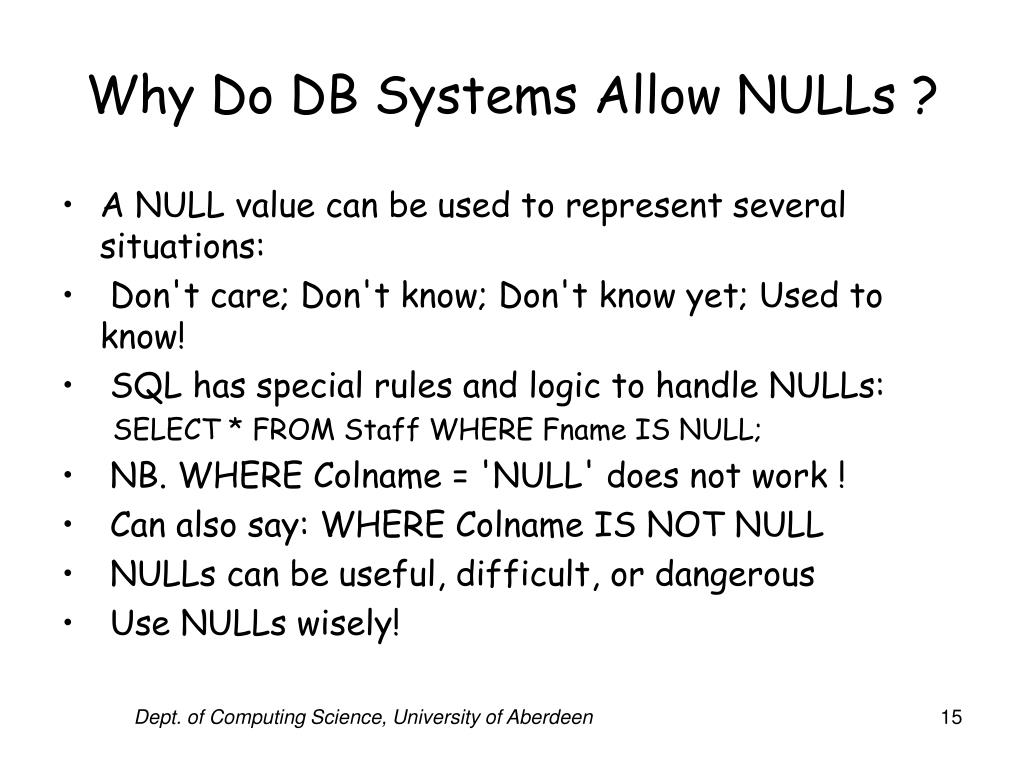 Why Do DB Systems Allow NULLs ?