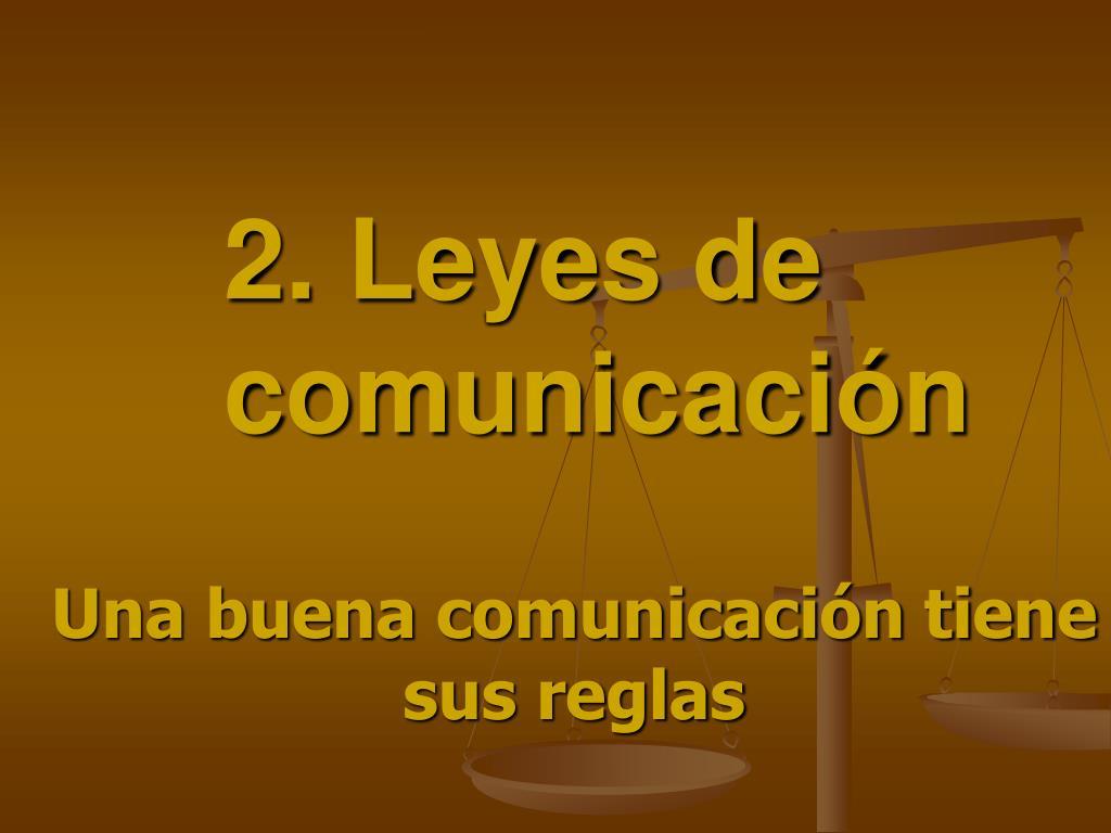 2. Leyes de comunicación