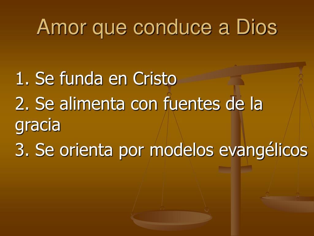 Amor que conduce a Dios