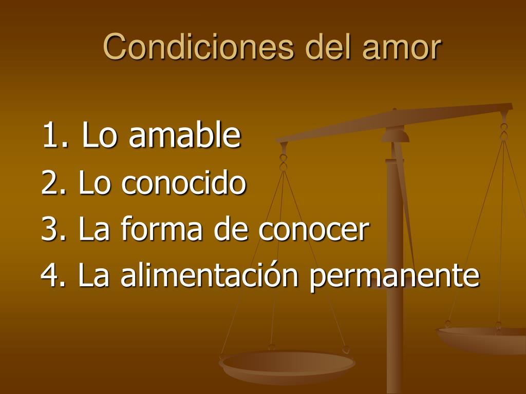 Condiciones del amor