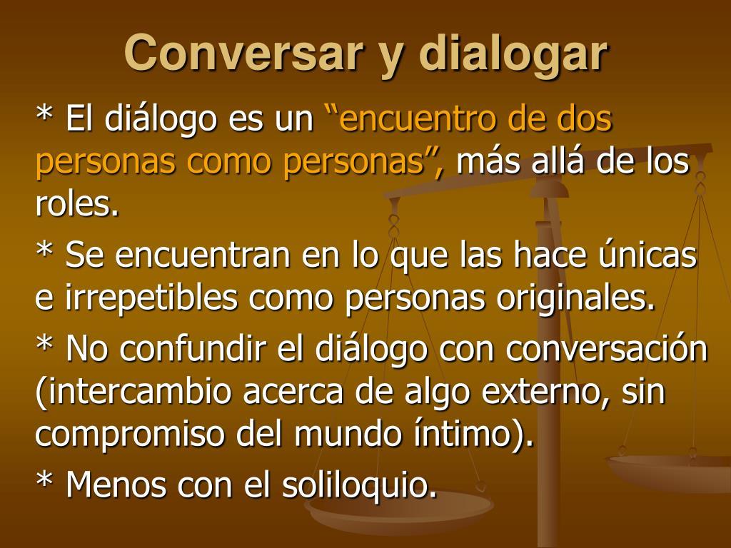 Conversar y dialogar