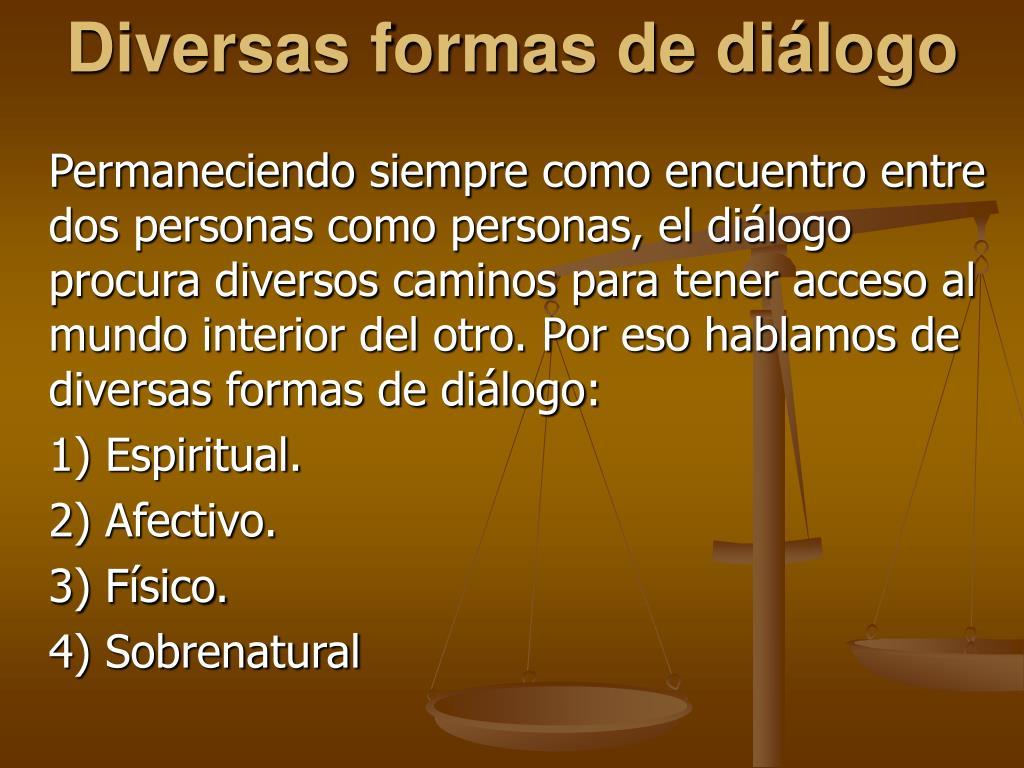 Diversas formas de diálogo