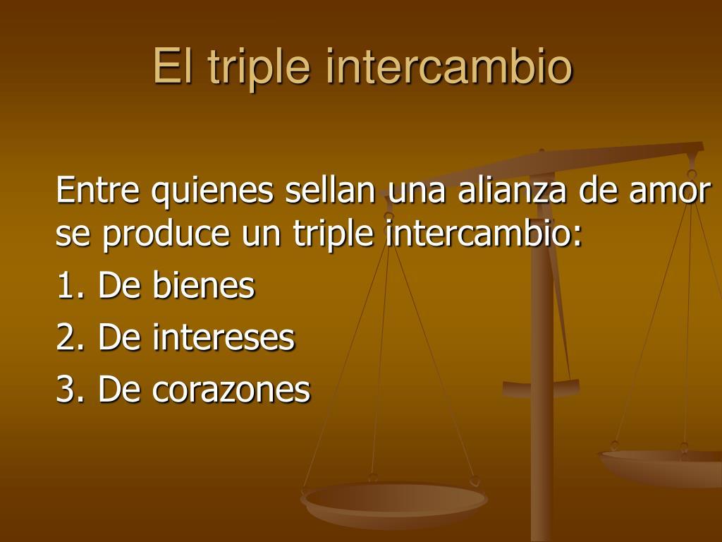El triple intercambio