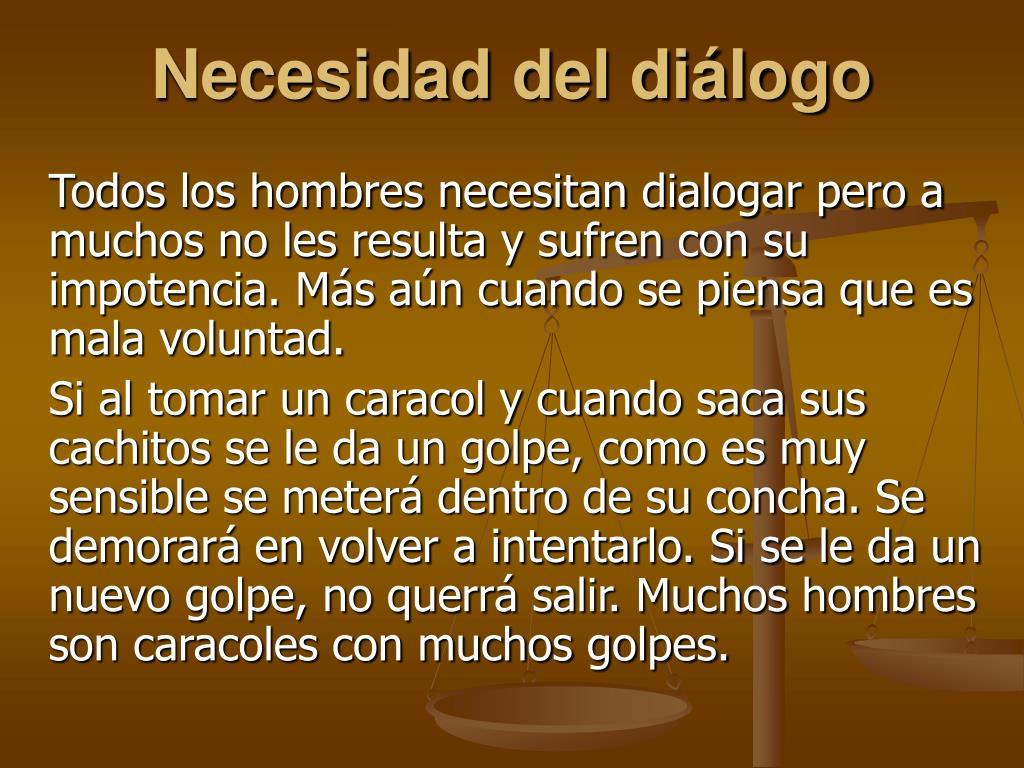 Necesidad del diálogo