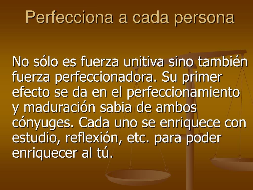 Perfecciona a cada persona