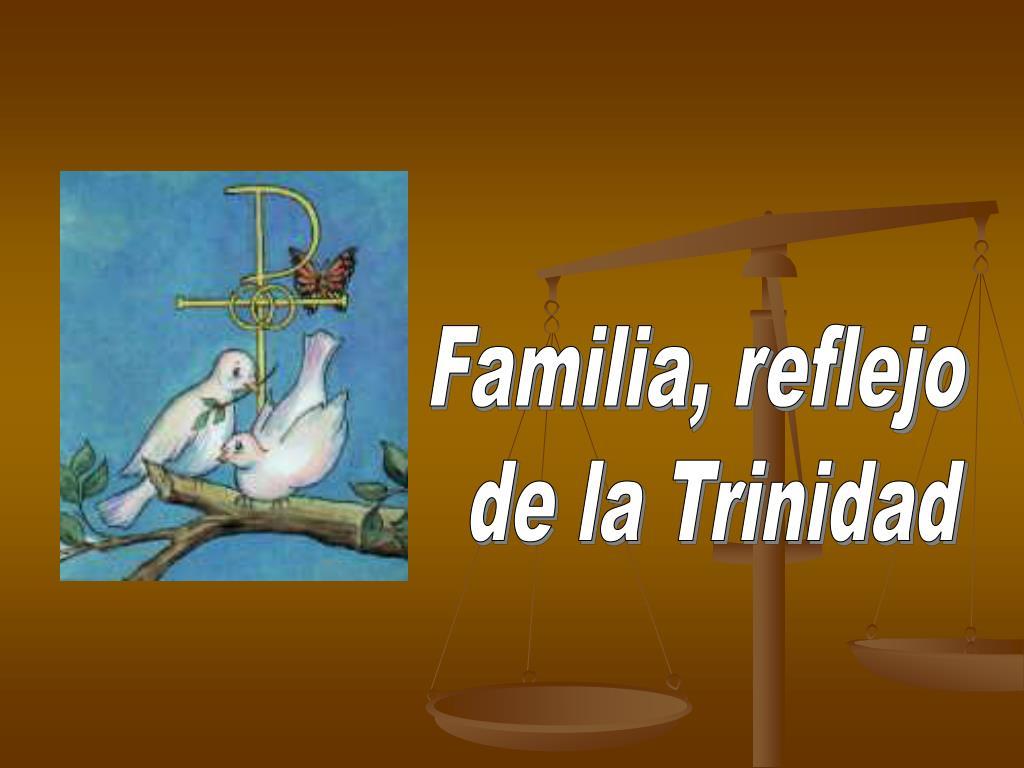 Familia, reflejo