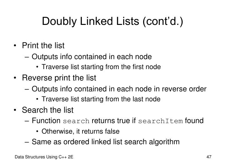 Doubly Linked Lists (cont'd.)