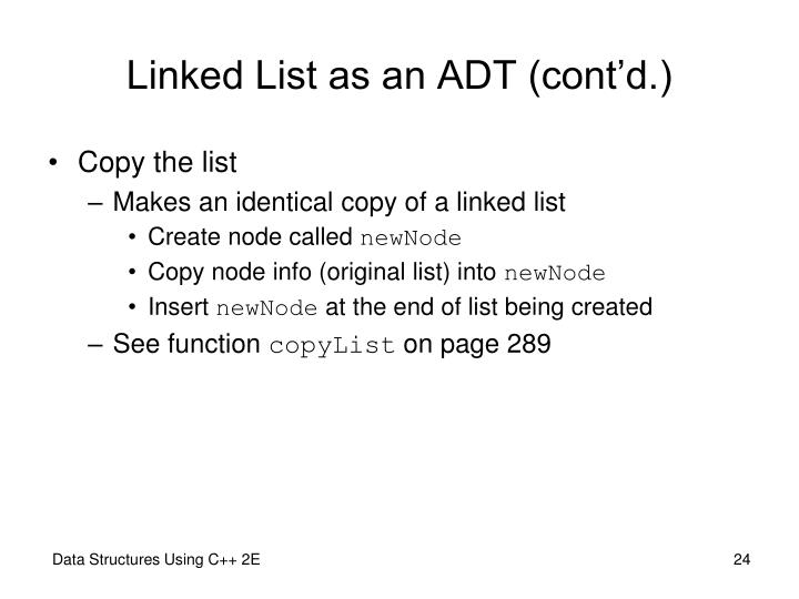 Linked List as an ADT (cont'd.)