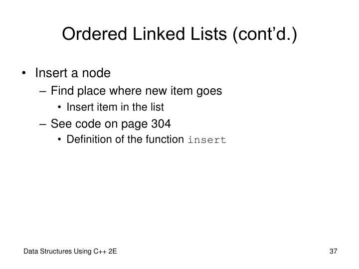 Ordered Linked Lists (cont'd.)