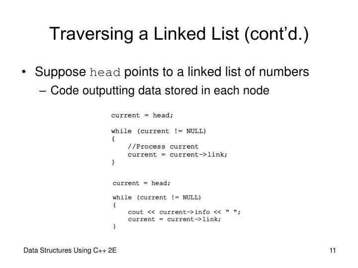 Traversing a Linked List (cont'd.)