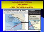 nueva cartograf a peruana sin definir y los tratados suscritos