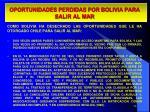oportunidades perdidas por bolivia para salir al mar