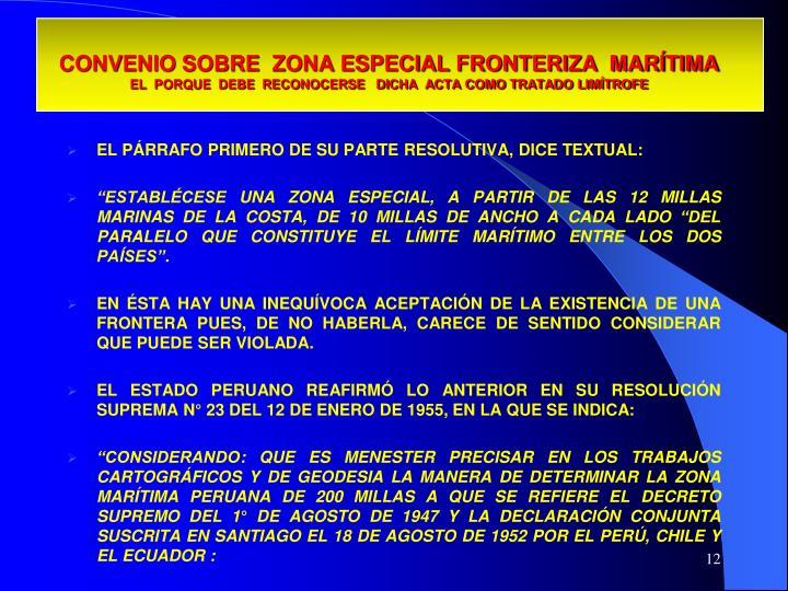 CONVENIO SOBRE  ZONA ESPECIAL FRONTERIZA  MARÍTIMA