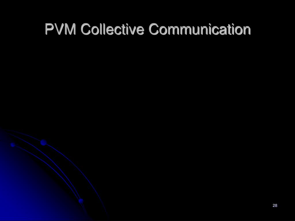 PVM Collective Communication