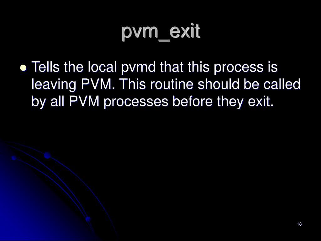 pvm_exit