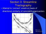 section 3 streamline tractography