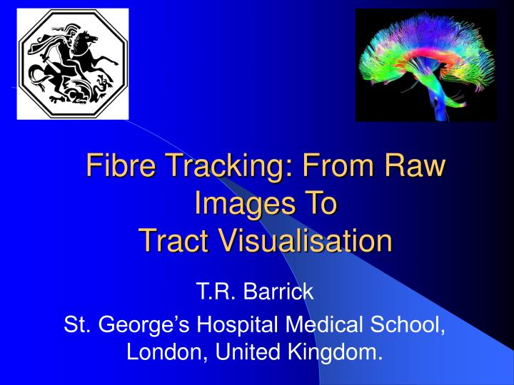 Fibre Tracking: From Raw Images To