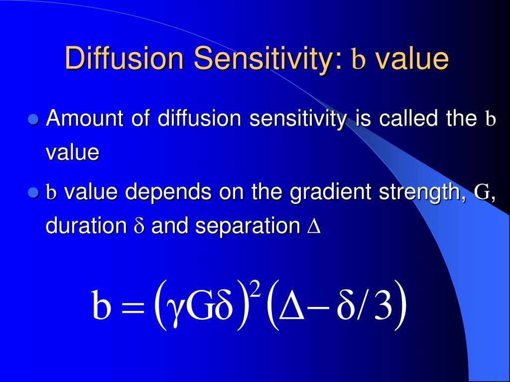 Diffusion Sensitivity: