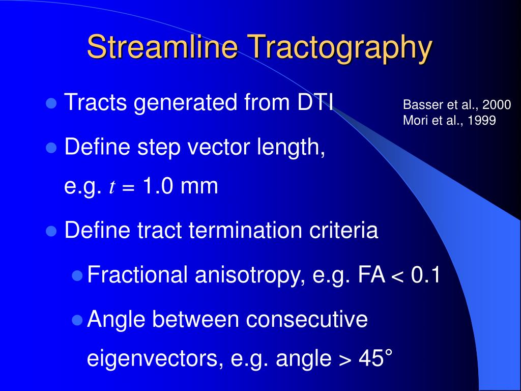 Streamline Tractography