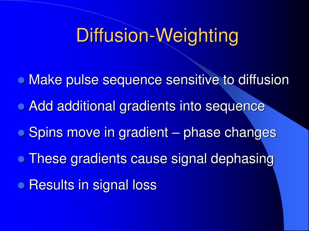 Diffusion-Weighting