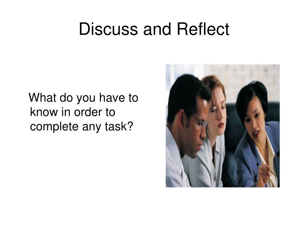 Discuss and Reflect