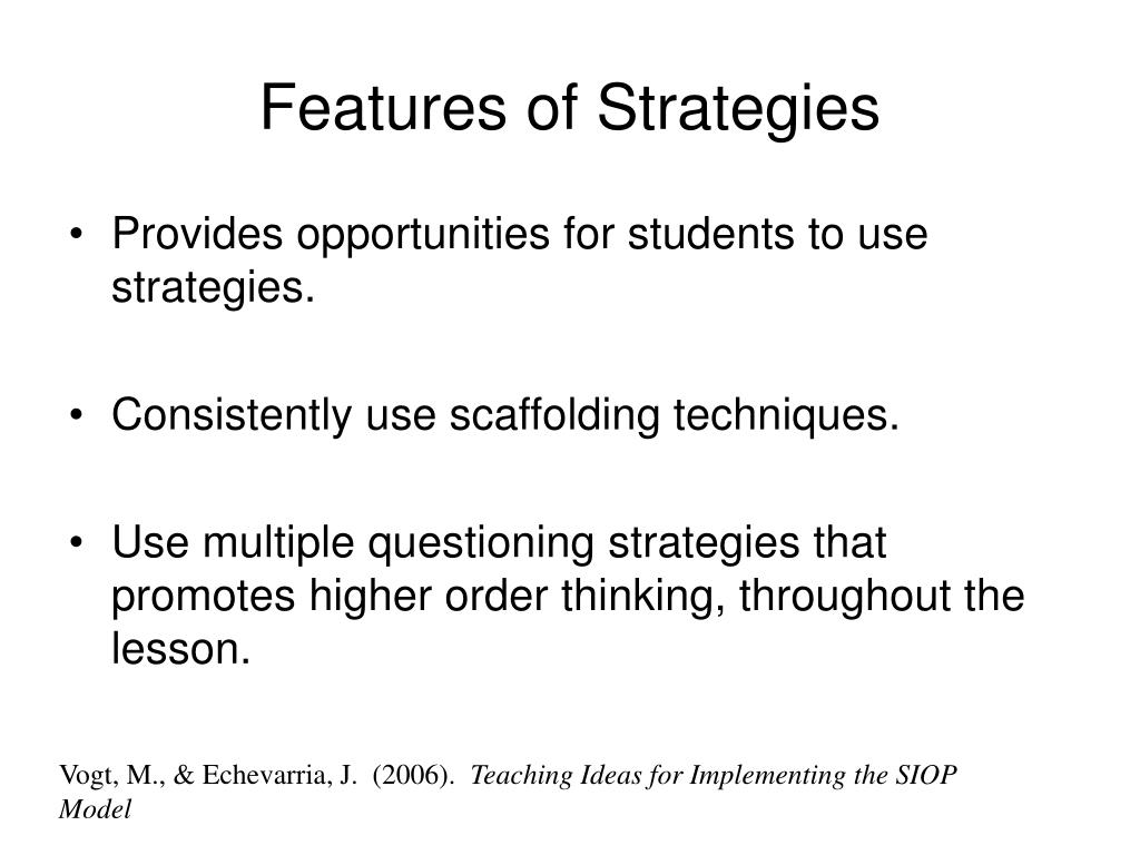 Features of Strategies